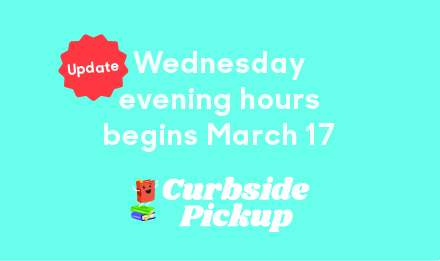New Curbside Hours!